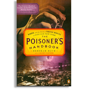Cover of Deborah Blum's book: The Poisoner's Handbook