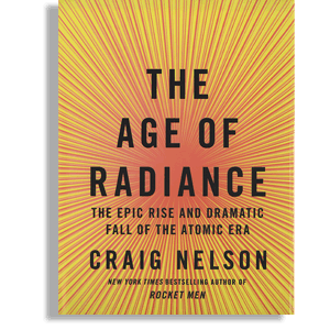 Book cover: The age of Radiance by Craig Nelson