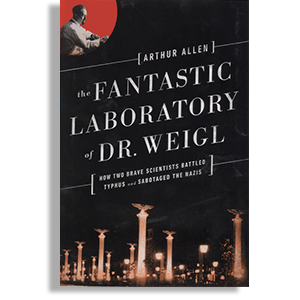 "Book cover for ""The Fantastic Laboratory of Dr. Weigl"""